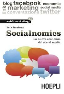 Recensione socialnomics - la nuova economia dei social media